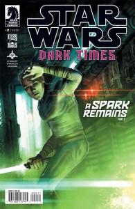 Dark Times: A Spark Remains, Part 2