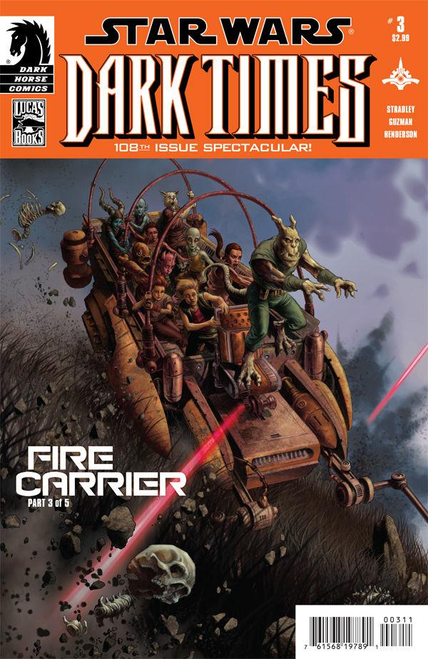 Dark Times: Fire Carrier #3