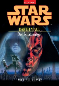 Darth Maul: Der Schattenjäger (2005, Paperback)