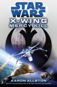 X-Wing: Mercy Kill (Hardcover)