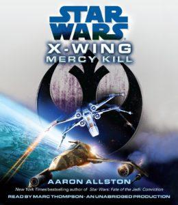 X-Wing: Mercy Kill (2012, CD)