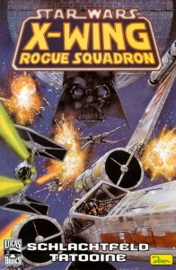 Sonderband #30: X-Wing: Rogue Squadron: Schlachtfeld Tatooine