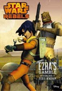Star Wars Rebels: Ezra's Gamble