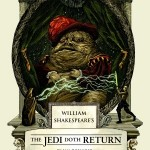 William Shakespeare's The Jedi Doth Return von Ian Doescher
