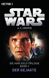 Die Han-Solo-Trilogie, Band 2: Der Gejagte