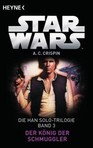 Die Han-Solo-Trilogie, Band 3: Der König der Schmuggler