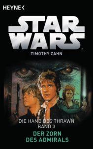 Die Hand des Thrawn 3: Der Zorn des Admirals