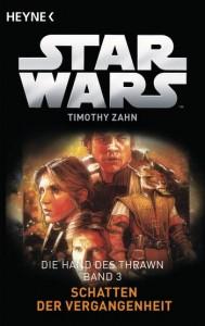 Die Hand von Thrawn 1: Schatten der Vergangenheit