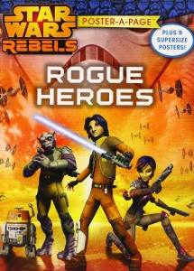 Star Wars Rebels: Rogue Heroes - Poster-A-Page (30.09.2014)