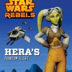 Star Wars Rebels: Hera's Phantom Flight