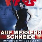 Imperium und Rebellen: Auf Messers Schneide