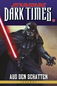 Sonderband #83: Dark Times: Aus den Schatten