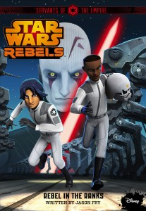 Star Wars Rebels: Servants of the Empire 2: Rebel in the Ranks (03.03.2015)