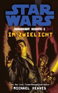 Coruscant Nights 1: Im Zwielicht (19.08.2014)