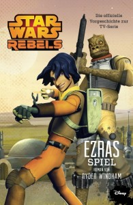 Star Wars Rebels: Ezras Spiel von Ryder Windham (14.10.2014)