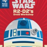 R2-D2's Droid Workshop (06.11.2014)
