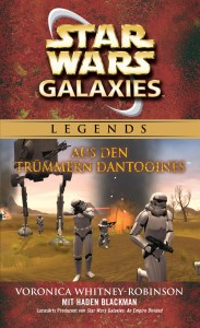Star Wars Galaxies: Aus den Trümmern Dantooines (25.11.2014)