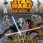 Star Wars Rebels: Ultimate Sticker Book: Rebels Versus Empire