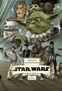 William Shakespeare's Star Wars Trilogy: The Royal Box Set (28.10.2014)