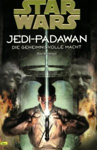 Jedi-Padawan - 01 - Die geheimnisvolle Macht