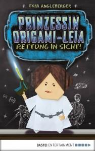 Prinzessin Origami-Leia: Rettung in Sicht