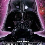 The Rise and Fall of Darth Vader (04.05.2014)