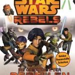 Star Wars Rebels: Die Geschichte der Rebellen (16.10.2014)