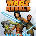 Star Wars Rebels: Fight the Empire!