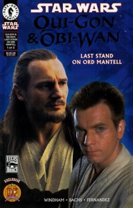 Qui-Gon & Obi-Wan: Last Stand on Ord Mantell #1 (Dynamic Forces Variant)