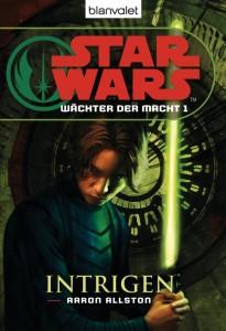 Wächter der Macht 1: Intrigen (13.10.2008)