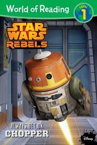 Star Wars Rebels: Always Bet on Chopper (05.05.2015)