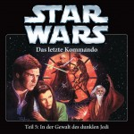 Das letzte Kommando, Teil 5: In der Gewalt des dunklen Jedi (05.09.2014)
