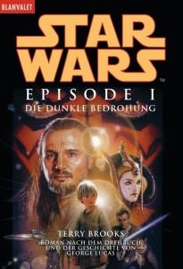 Star Wars Episode I: Die dunkle Bedrohung (1999, Paperback)