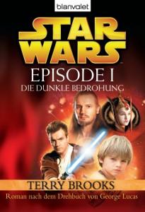 Star Wars Episode I: Die dunkle Bedrohung (2005, Paperback-Sonderausgabe)