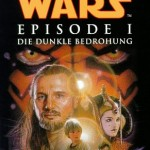 Star Wars Episode I: Die dunkle Bedrohung (1999, Hardcover)