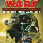 The Bounty Hunter Wars 1: The Mandalorian Armor von Kevin Way Jeter (Legends-Cover)