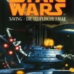X-Wing: Die teuflische Falle (Blanvalet-Paperback)