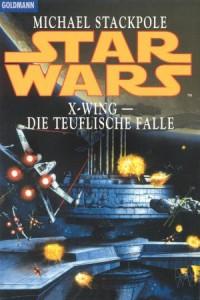 X-Wing: Die teuflische Falle (Goldmann-Paperback)