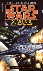 X-Wing: The Bacta War (1997, Paperback-Cover)