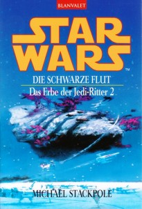 Das Erbe der Jedi-Ritter 2: Die schwarze Flut (2001, Paperback)