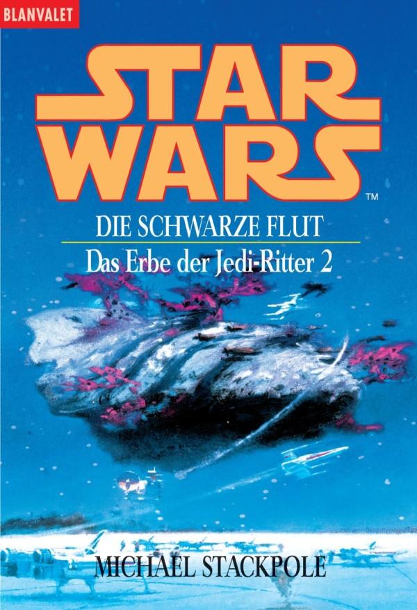 Das Erbe der Jedi-Ritter 2: Die schwarze Flut (Paperback, spätere Auflagen)