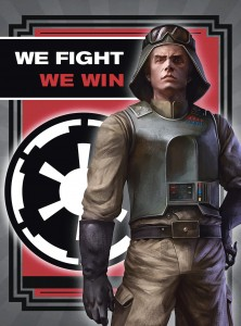 """We Fight, We Win""-Propagandaposter aus dem Imperial Handbook"
