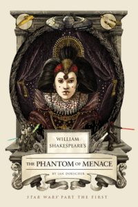 William Shakespeare's The Phantom of Menace (07.04.2015)