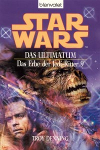 Das Erbe der Jedi-Ritter 9: Das Ultimatum (2005, Paperback)