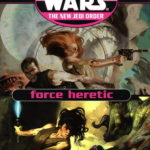 The New Jedi Order: Force Heretic (SFBC Hardcover Edition)