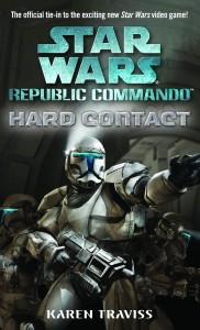 Republic Commando 1: Hard Contact (2004, Paperback)