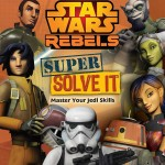 Star Wars Rebels: Super Solve It - Master Your Jedi Skills (18.08.2015)