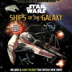 Journey to Star Wars: The Force Awakens: Ships of the Galaxy (04.09.2015)