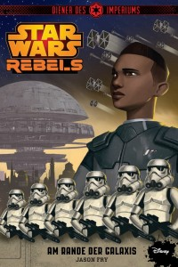 Star Wars Rebels: Diener des Imperiums 1 - Am Rande der Galaxis (18.05.2015)