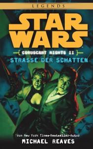 Coruscant Nights II: Straße der Schatten (10.03.2015)